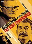 War Symphonies: Shostakovich Against Stalin, The