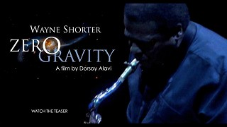 Wayne Shorter: Zero Gravity