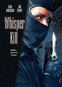 Whisper Kills, A