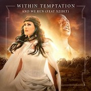 Within Temptation ft. Xzibit - And We Run (hudební videoklip)