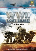 WWII Lost Films: The Air War