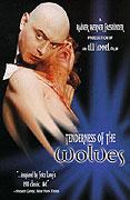 Zärtlichkeit der Wölfe, Die