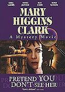 Zločiny podľa Mary Higgins Clarkovej: Tvár sa, že ju nevidíš