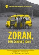 Zoran, môj synovec idiot
