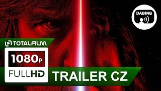 Star Wars: Poslední z Jediů (2017) CZ dabing HD trailer