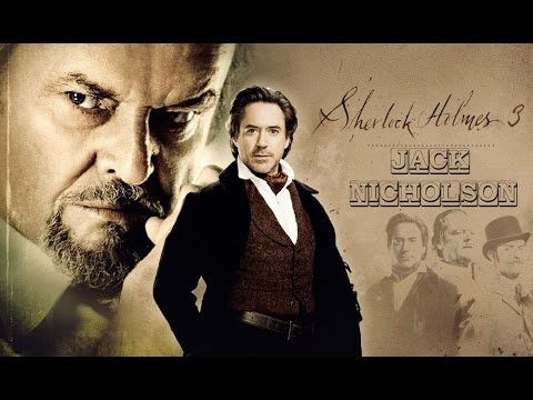 Sherlock Holmes 3 Official Trailer : Towards the Last Journey (2017) - Starring Robert Dw. Jr.