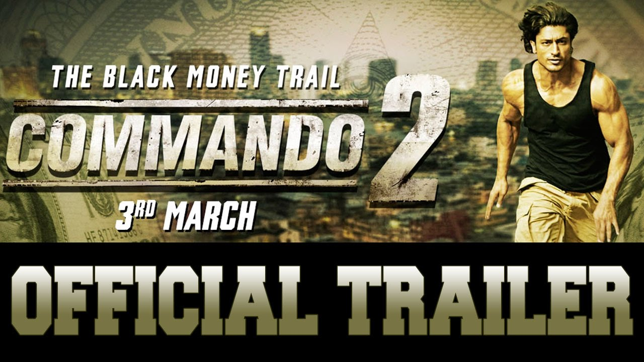 Commando 2 | Official Trailer | Vidyut Jammwal | Adah Sharma | Esha Gupta | Freddy | 3rd March 2017