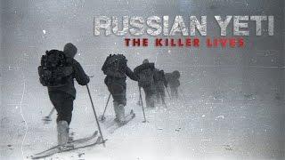 Russian Yeti - The Killer Lives