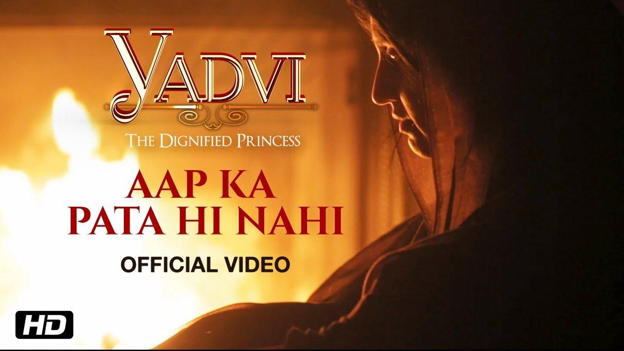 Aap Ka Pata Hi Nahi | Yadvi - The Dignified Princess | Diksha Sati | New Bollywood Movie