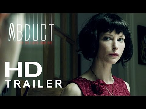 Abduct Official Trailer #1 (2017) Sienna Guillory, William B. Davis Movie HD
