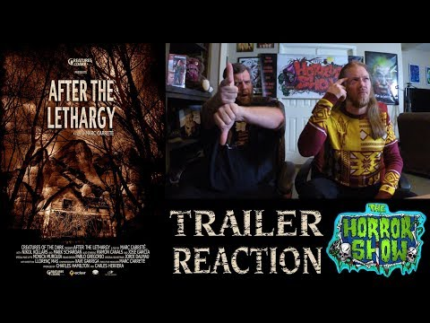 """""""After the Lethargy"""" 2017 Alien Creature Horror Movie Trailer Reaction - The Horror Show"""