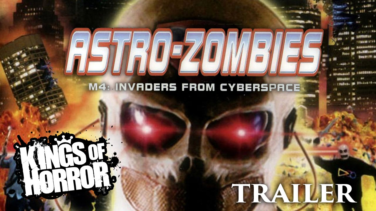 Astro-Zombies M4: Invaders From Cyberspace | Full Horror Movie - Trailer