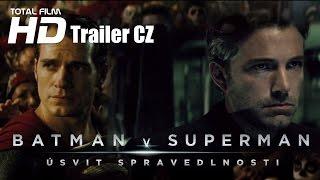 Batman v Superman: Úsvit spravedlnosti (2016) CZ HD trailer