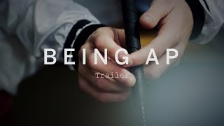 BEING AP Trailer | Festival 2015
