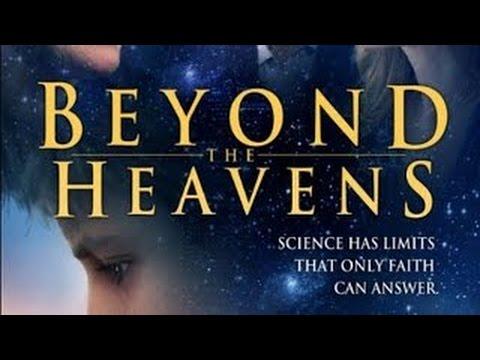 Beyond The Heavens 2013