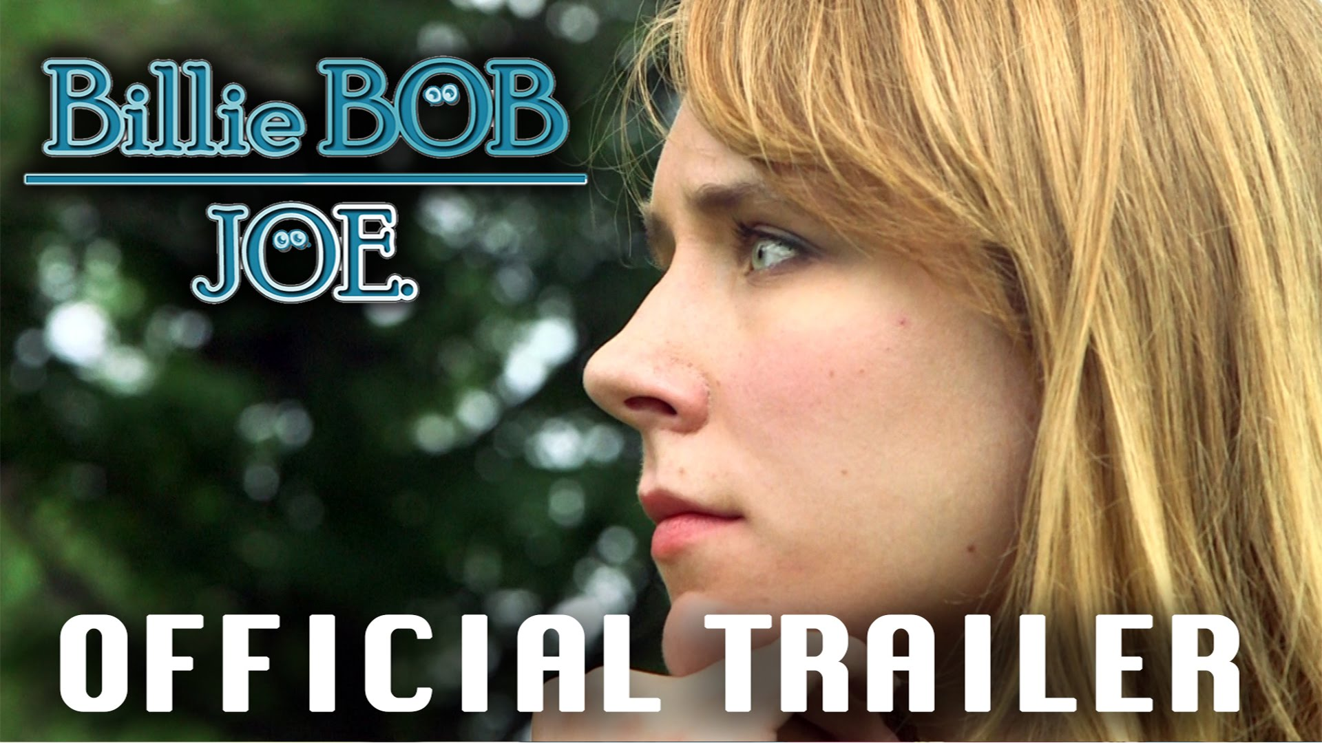 BILLIE BOB JOE  | Official Trailer (2015)