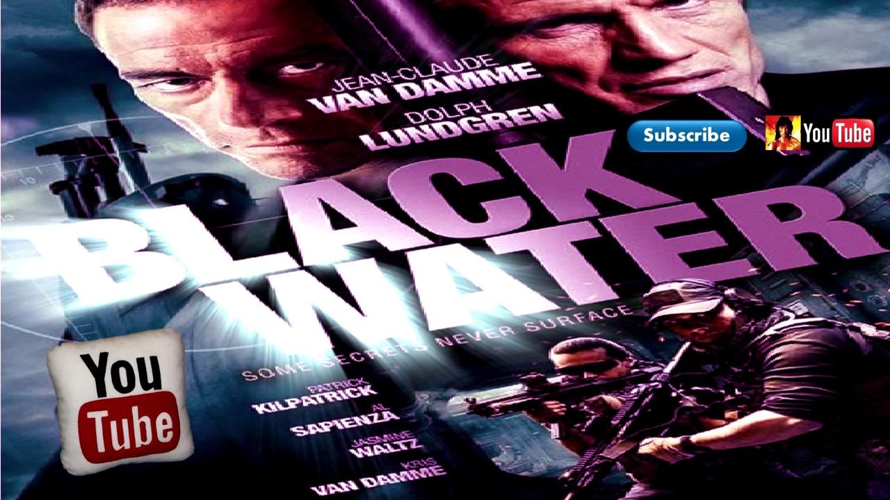 BLACK WATER (2018) Official Trailer (JC Vandamme & D. Lundgren Movie) HD