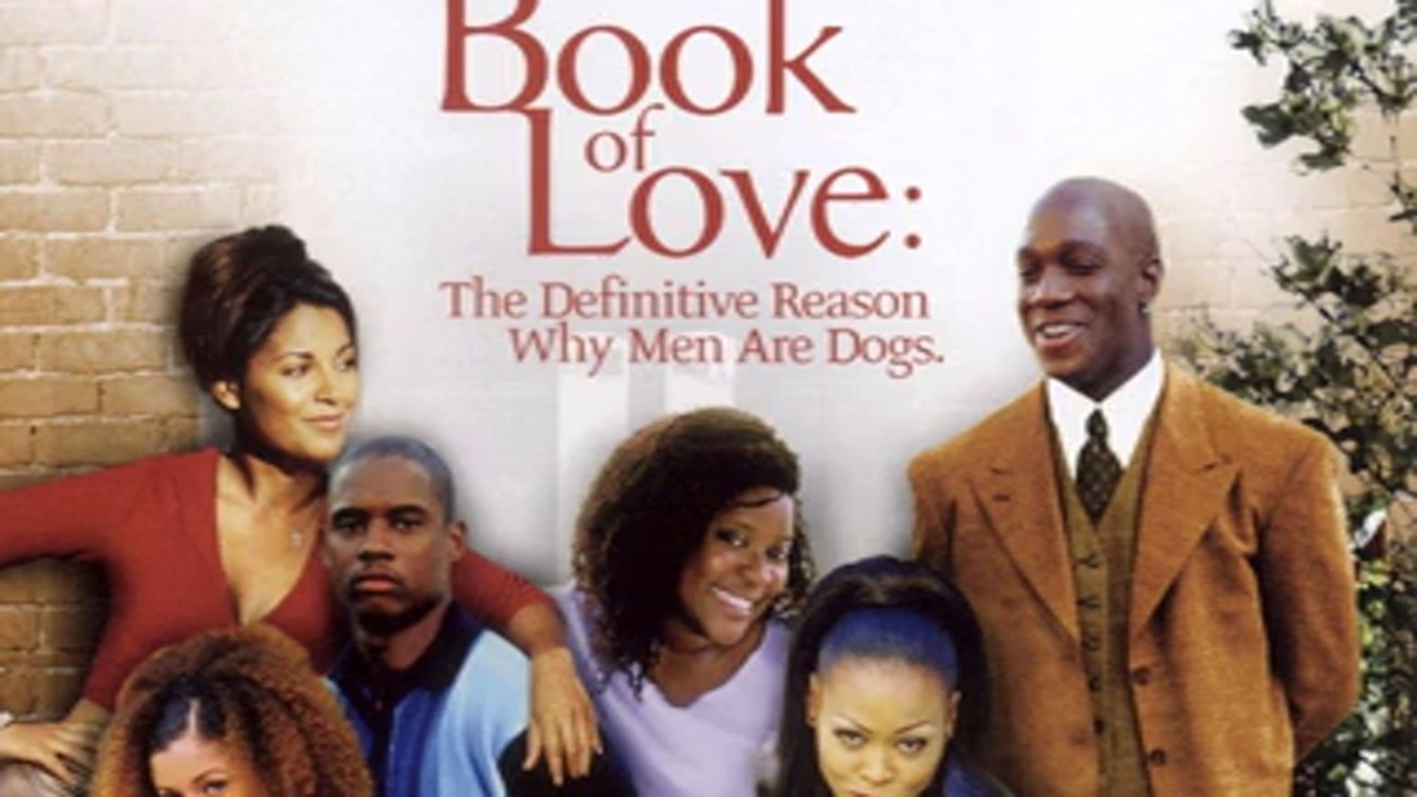 Book of Love The Definitive Reason Why Men Are Dogs full movie