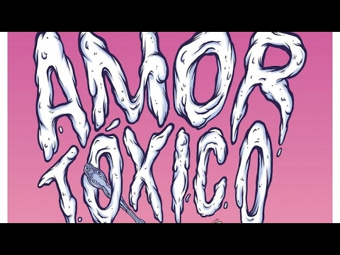Amor tóxico (Trailer)