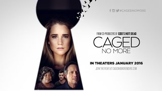CAGED NO MORE - Official Trailer