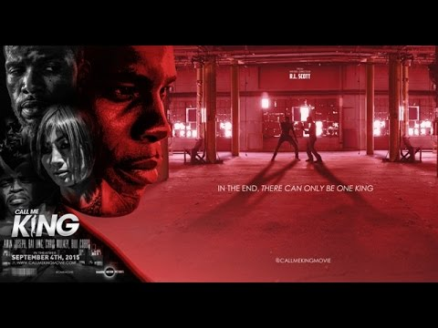 Call Me King - International Trailer (2015)