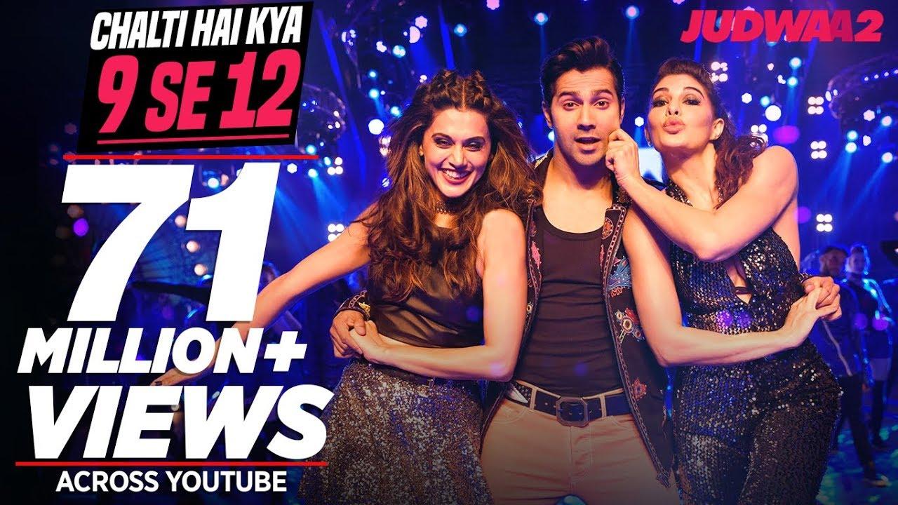 Chalti Hai Kya 9 Se 12 Song | Judwaa 2 | Varun | Jacqueline | Taapsee | David Dhawan | Anu Malik