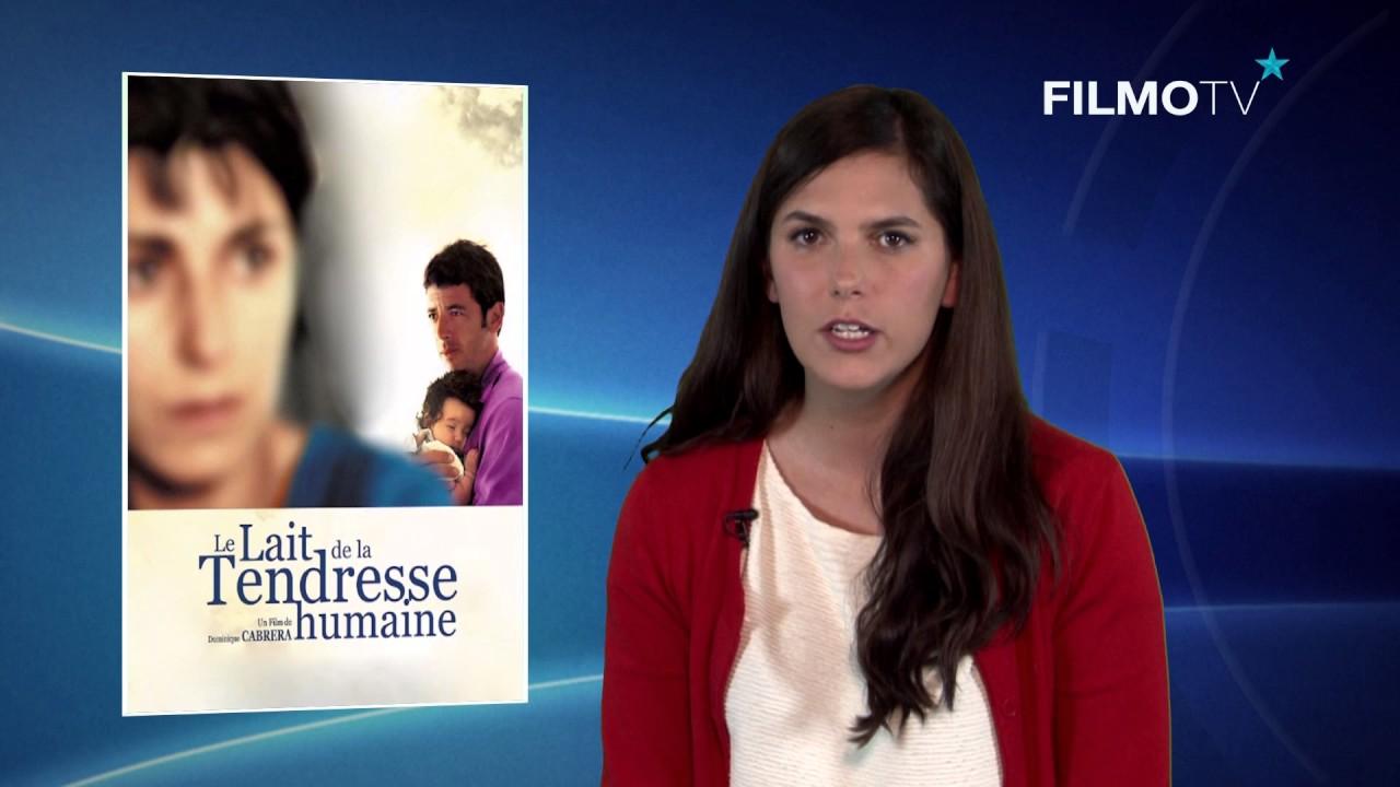 Chronique | LE LAIT DE LA TENDRESSE HUMAINE | FilmoTV