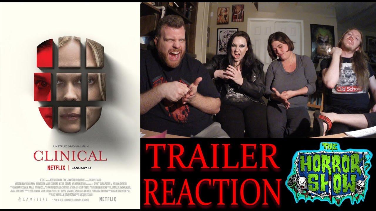 """Clinical"" 2017 Netflix Movie Trailer Reaction - The Horror Show"