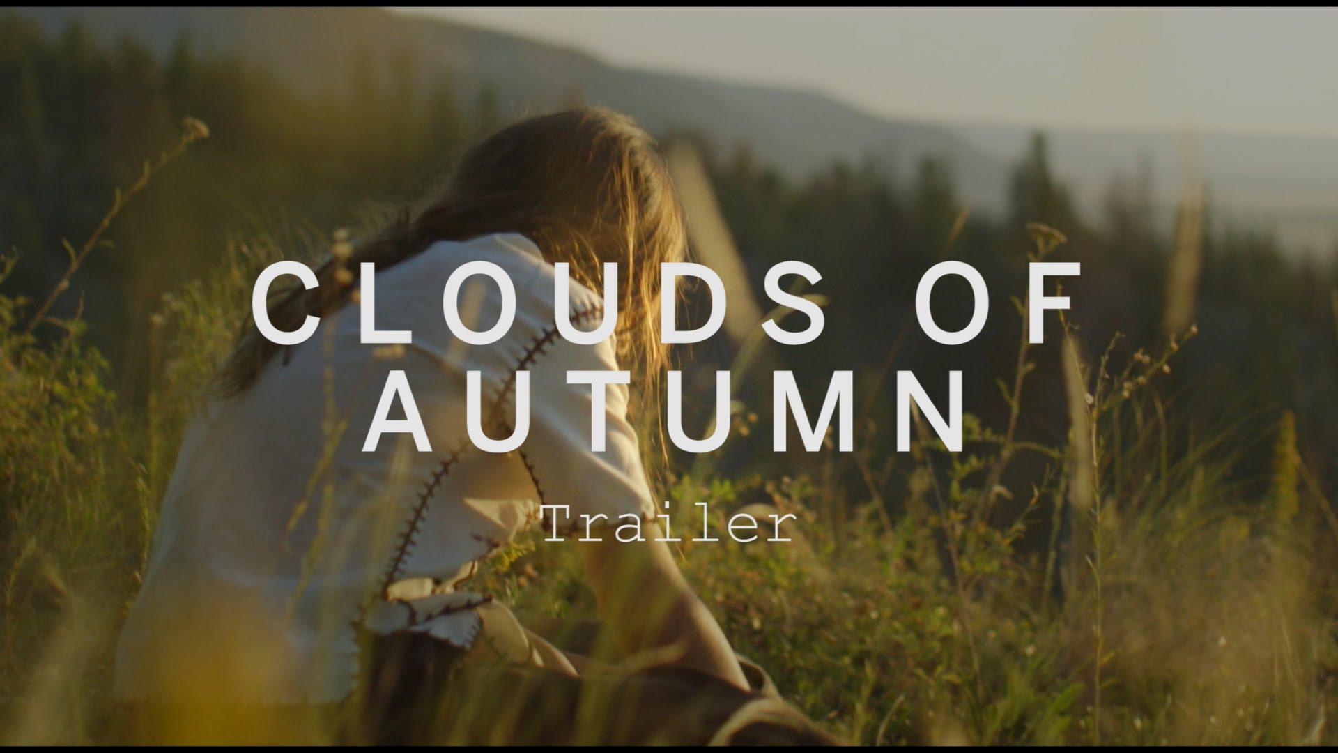 CLOUDS OF AUTUMN Trailer   Festival 2015