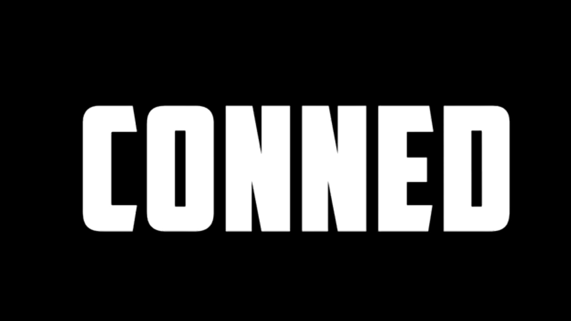 Conned- Competition Trailer