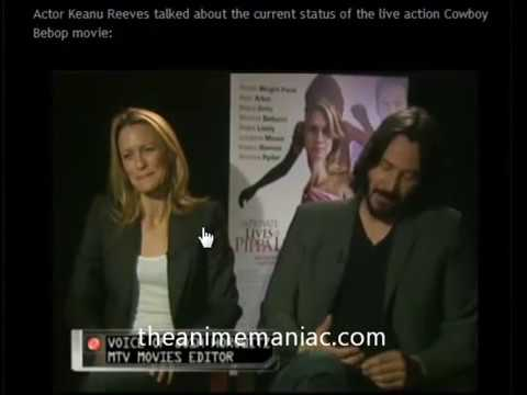 cowboy bebop live action movie Interview with keanu reeves- Will this movie come to life?