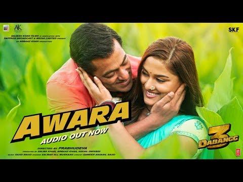 Dabangg 3: Awara Full Song   Salman Khan,Sonakshi S,Saiee M   Salman Ali, Muskaan   Sajid Wajid