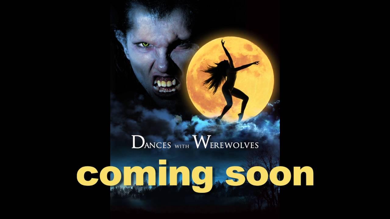 Dances with Werewolves teaser