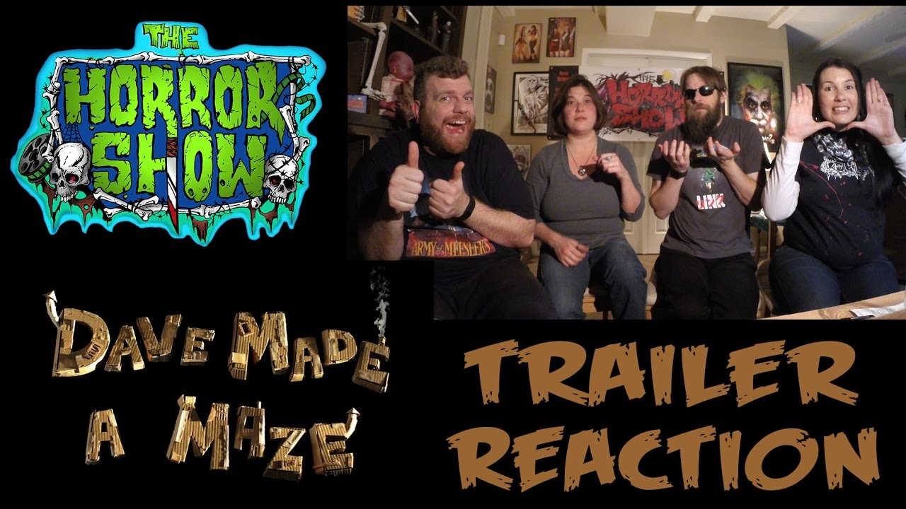 """Dave Made a Maze"" 2017 Trailer Reaction - The Horror Show"