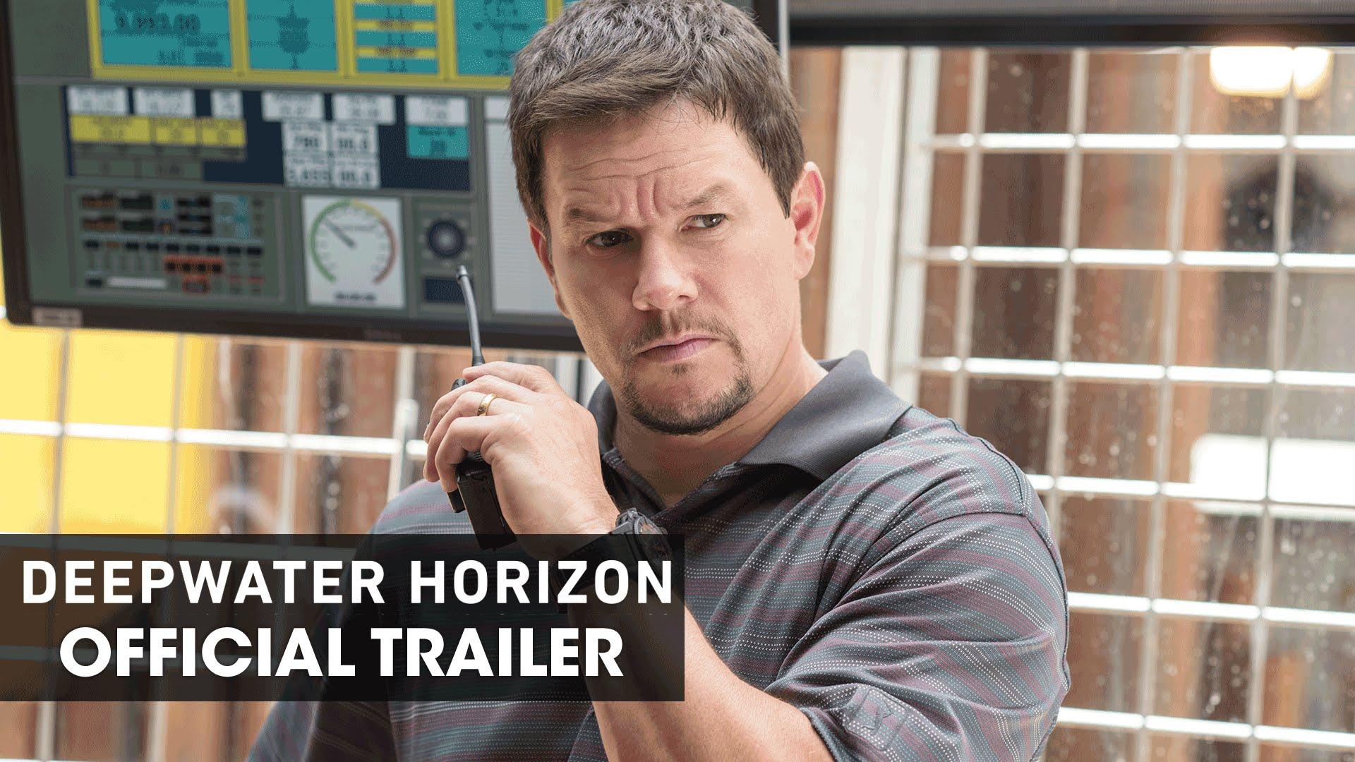 Deepwater Horizon (2016) Official Movie Trailer – 'Courage'