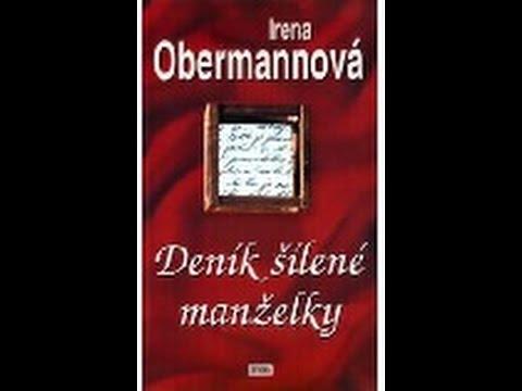 deníky - Deník šílené manželky a Deník šílené milenky - Irena Obermannová