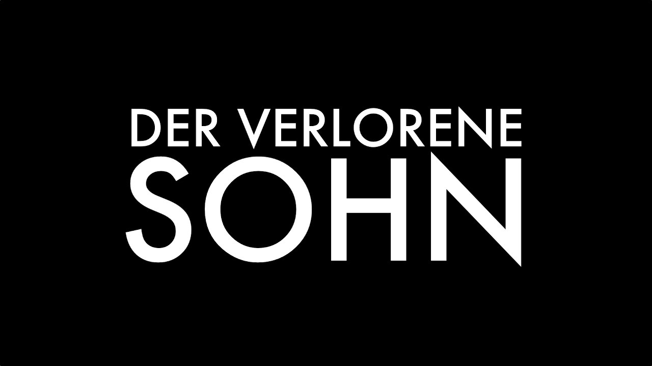 Der verlorene Sohn - Trailer