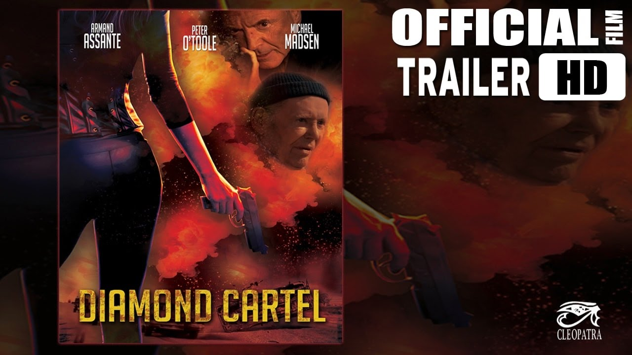 DIAMOND CARTEL (HD TRAILER )