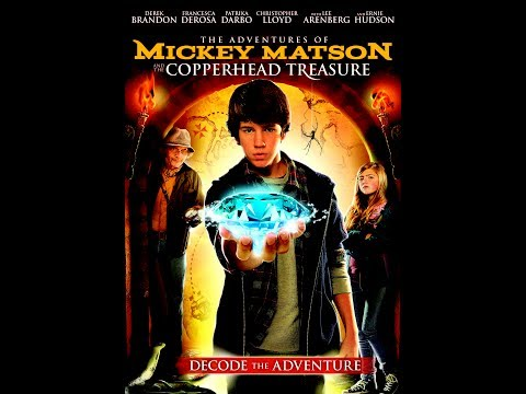 The Adventures of Mickey Matson and the Copperhead Treasure – Official Trailer