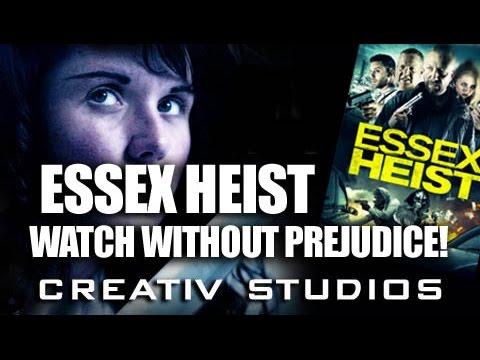 Essex Heist - Watch without prejudice!