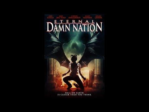 """""""Eternal Damn Nation"""" Official Trailer"""