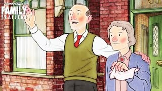 Ethel and Ernest | Official Trailer [Animated family movie] HD