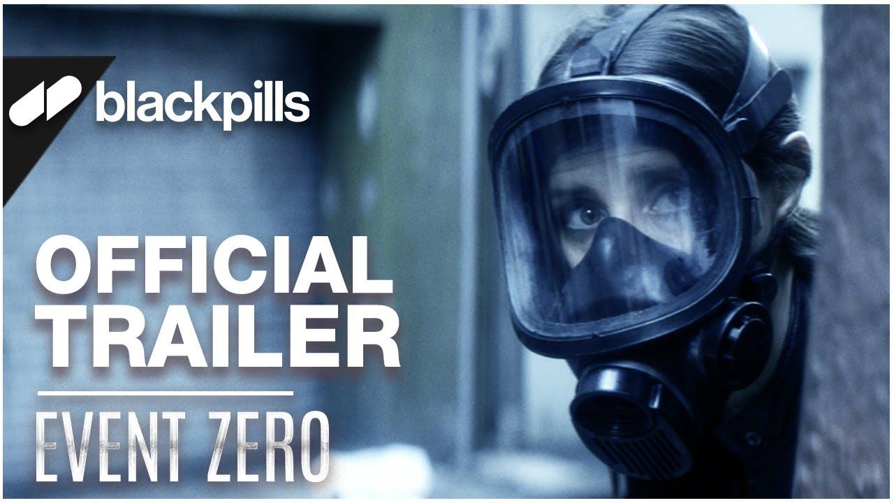 Event Zero - Official Trailer [HD]   blackpills