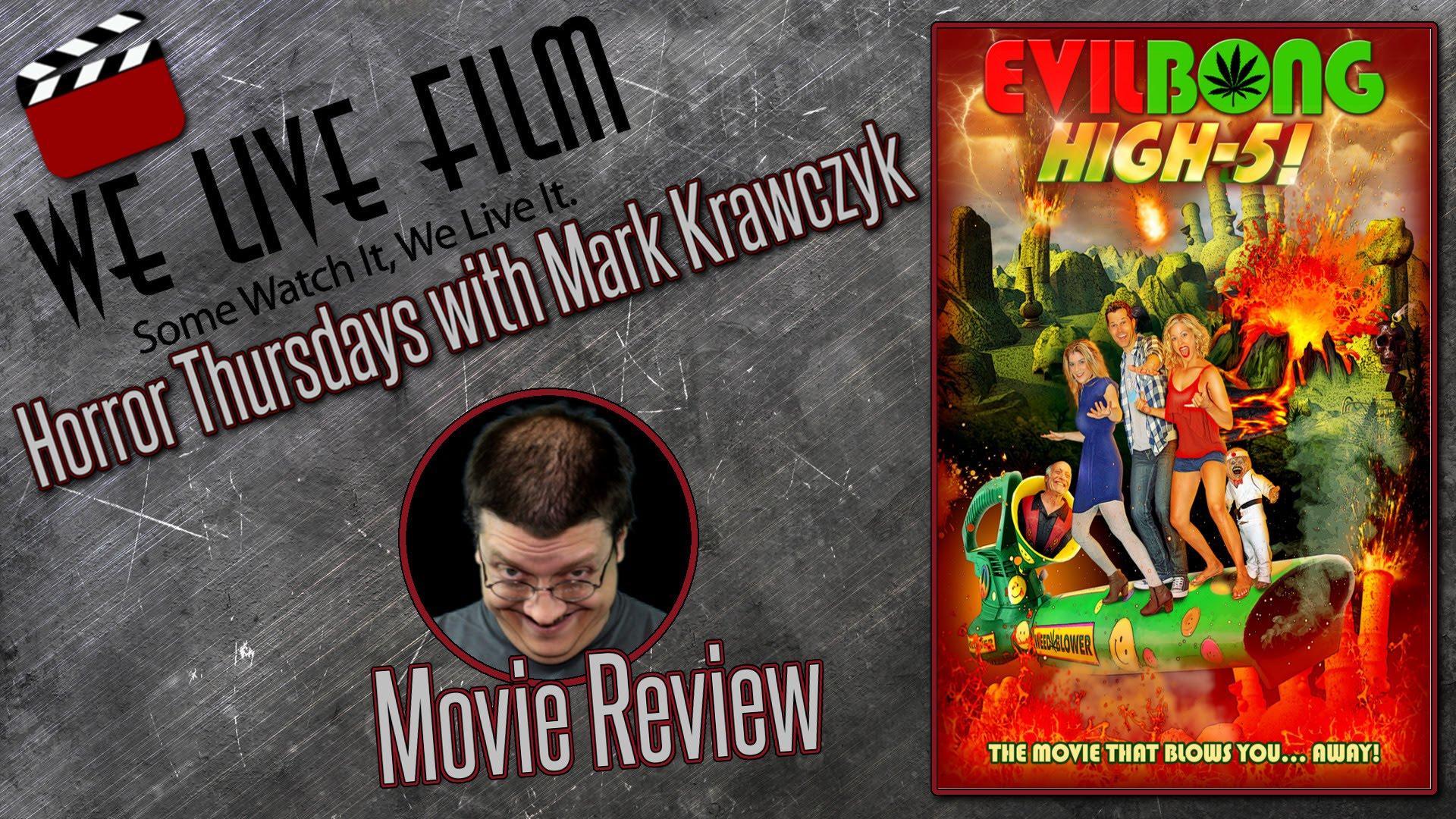 Evil Bong High 5 Movie Review on Horror Thursdays