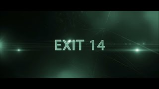 Exit 14 Official Movie Trailer