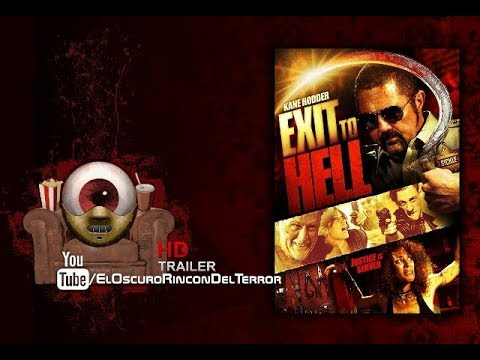 Exit to Hell. (Trailer 2013)