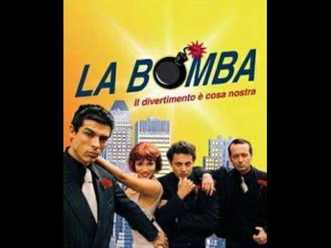 La Bomba 1999 - Film Completo