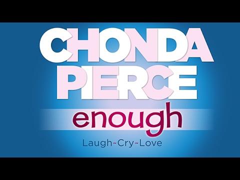 Chonda Pierce -  Enough - On sale 2-17