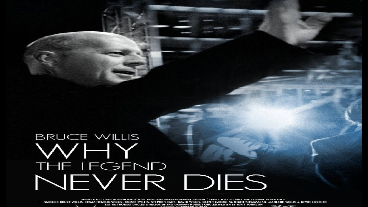 Bruce Willis: Why the Legend Never Dies (2013)