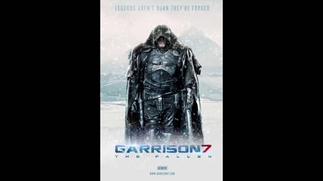 Garrison 7 The Fallen 2018
